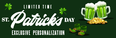 Limited Time St Patrick's Day Personalization