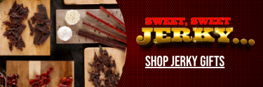 Sweet, Sweet Jerky...Also Savory, Spicy, Bacon - Shop Jerky Gifts