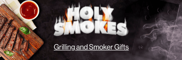 Holy Smokes - Grilling and Smoking Gifts - Shop Now