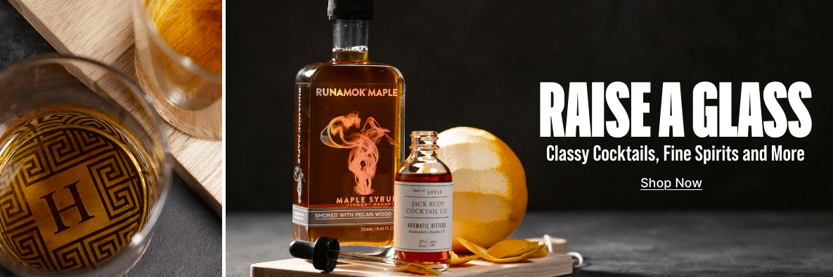 Raise A Glass - Classy Cocktails, Fine Spirits, and More! Shop Now!