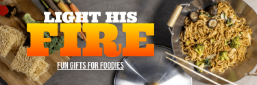 Light His Fire! Fun Gifts for Foodies!