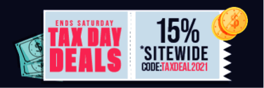 Ends Saturday Tax Day Deals - 15% Sitewide! Code: TAXDEAL2021