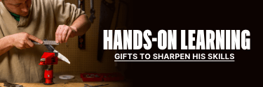 Hands-On Learning - Gifts to Sharpen His Skills! Shop Now!