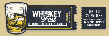 WhiskeyFest - Celebrate the Bold & the Barreled! Up to 25% Off!