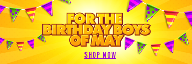 For the Birthday Boys of May! Shop Now!