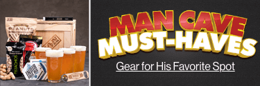 Man Cave Must Haves! Gear for His Favorite Spot! Shop Now!