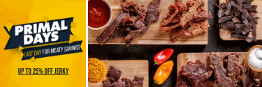 Primal Days - Last Days for Meaty Savings! Up to 25% Off Jerky!