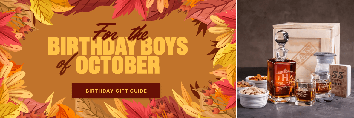 For the Birthday Boys of October - Birthday Gift Guide