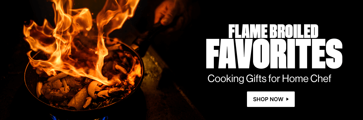 Flame Broiled Favorites - Cooking Gifts for Home Chefs!