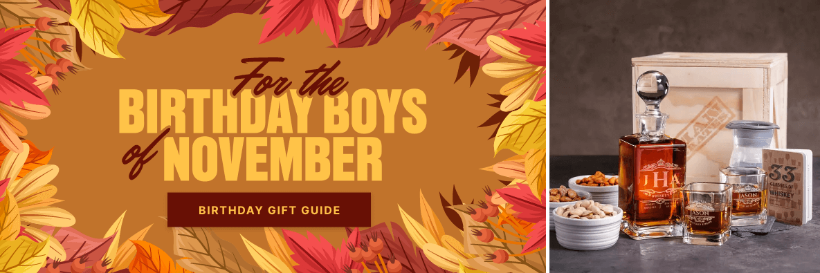 To the Birthday Boys of November - Check Out the Gift Guide!
